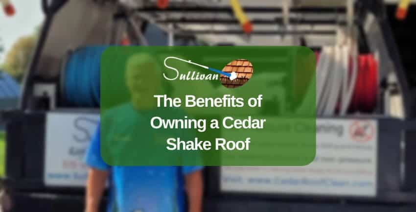 The Benefits of Owning a Cedar Shake Roof 850x433